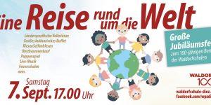 """Eine Reise rund um die Welt – Festveranstaltung zu """"Waldorf 100"""":"""